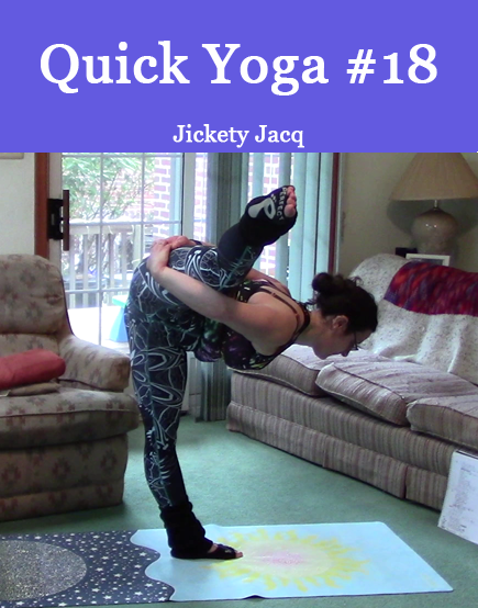 Quick Yoga Stretch 18 Jickety Jacq