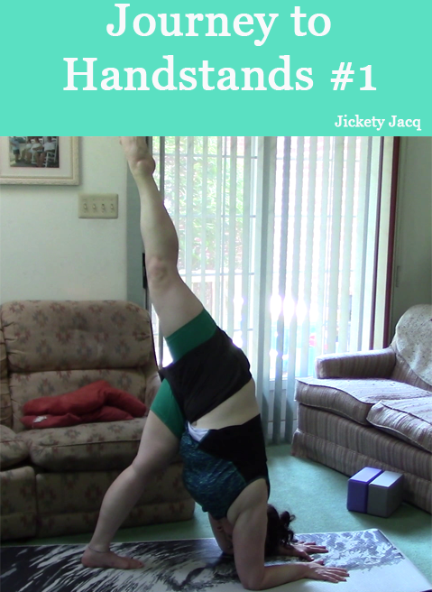 Journey to Handstands 1 Jickety Jacq